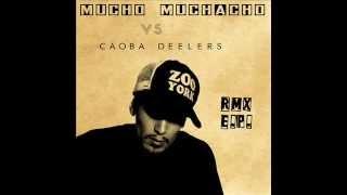 Mucho Muchacho - Amor Y Plata (Caoba Dee RMX)