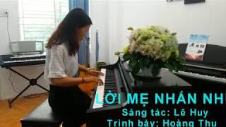 Lời mẹ nhắn nhủ| Hoàng Thu| Piano version