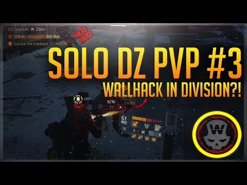 Wallhack in Division?! Solo DZ PVP #3 (The Division 1.6)