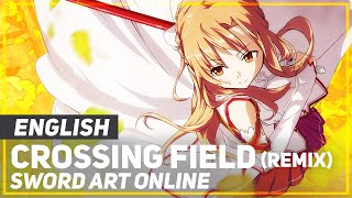 "ENGLISH ""Crossing Field"" REMIX Sword Art Online (AmaLee)"