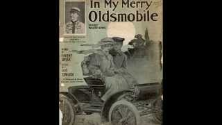In My Merry Oldsmobile - Billy Murray (1905)
