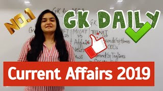 GK Daily - Most Important Current Affairs 2019: Part 1 (GK for MBA)