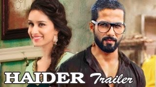 Haider OFFICIAL TRAILER | Shahid Kapoor, Shraddha Kapoor | Haider Official Movie Trailer RELEASES |
