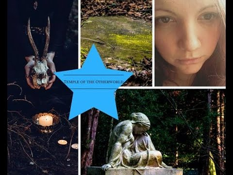 Temple to the Otherworld - Starting Steps to Ancestor Spirit work