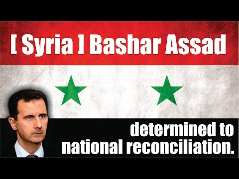 Syria news -- October 31 - 2017 - [ Bashar Assad ] [ Syria ] determined to national reconciliation.