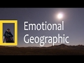 Emotional Geographic Intro/Trailer (Coming Soon!)