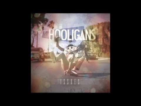 Issues - Hooligans (Audio)