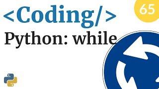 Il ciclo while in Python - Corso di coding e programmazione - Video 65