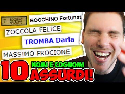10 NOMI E COGNOMI PIÚ ASSURDI D' ITALIA