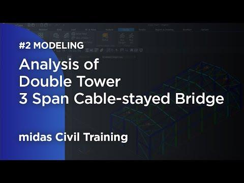 Cable-stayed bridge analysis-2 bridge modeling: midas Civil tutorial