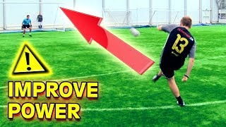 how to improve your power to shoot kick a soccer ball tutorial