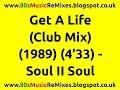 Descargar Get a life club mix - soul ii soul | 80s club mixes | 80s club  | late 80s club