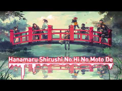 Nightcore-Zoku Touken Ranbu Hanamaru Op Full