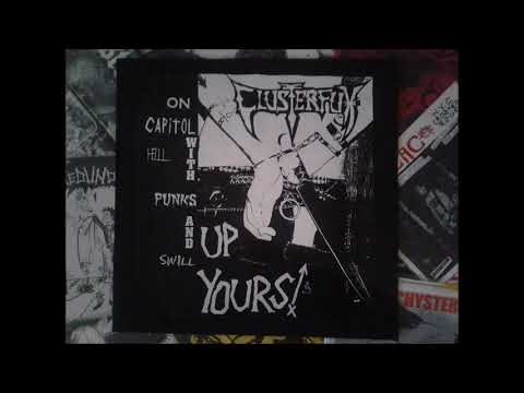 Clusterfux -  On Capitol Hill With Punks and Swill