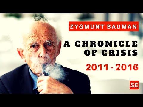 Zygmunt Bauman - A Chronicle of Crisis: 2011 - 2016