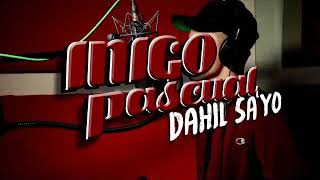 Dahil sayo ( Extended Mix )