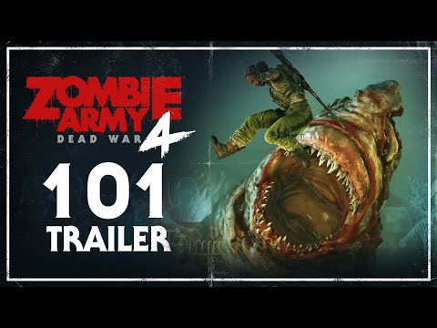 Zombie Army 4: Dead War – 101 Trailer | PC, PlayStation 4, Xbox One