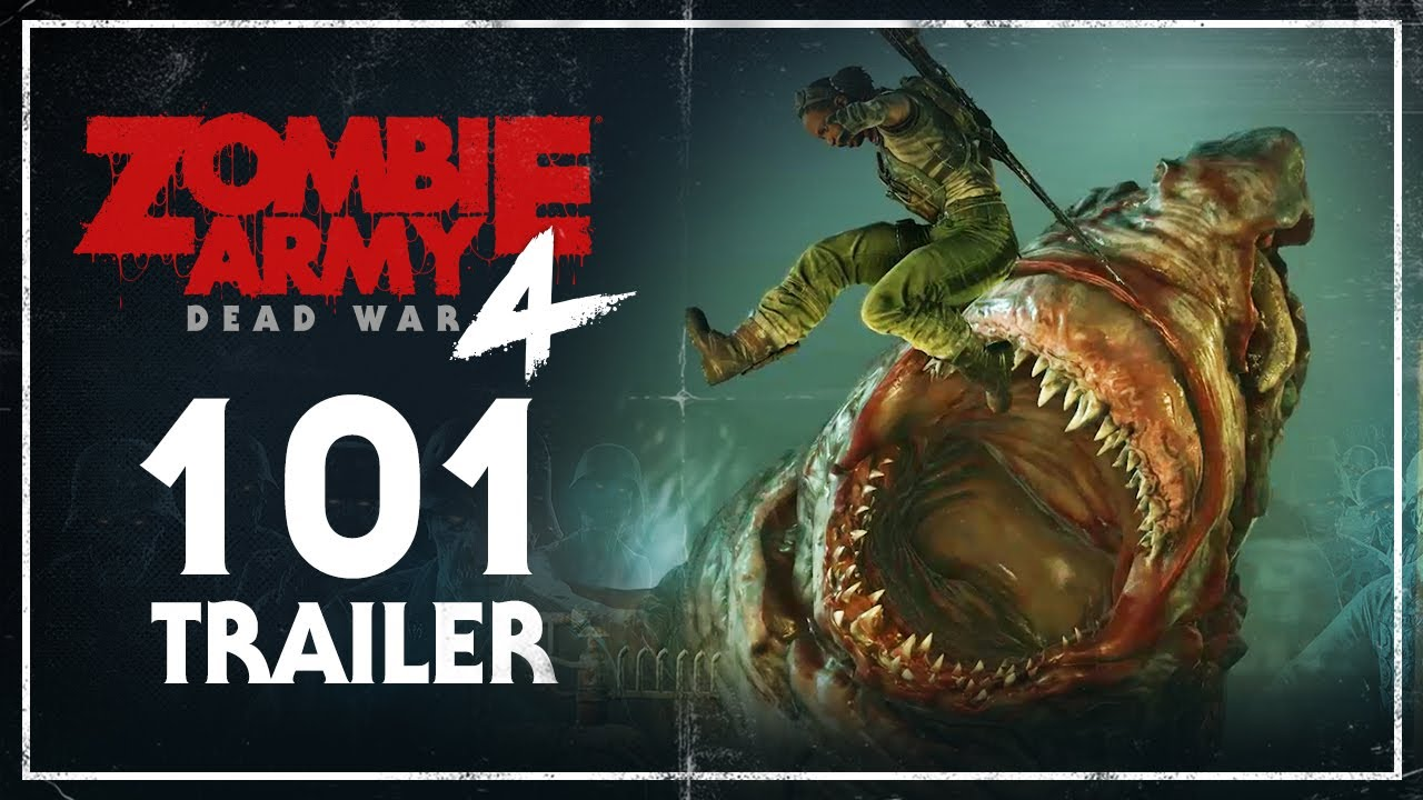 Zombie Army 4: Dead War – 101 Trailer