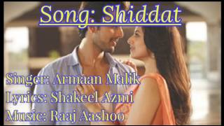 Shiddat Full Song Lyrics || Armaan Malik (New Song) || Sweetiee Weds NRI