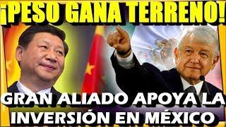 !CHINA ALIENTA LA INVERSION EN MEXICO! GENERA CONFIANZA Y PESO SE FORTALECE - ESTADISTICA ...
