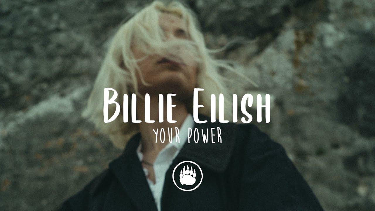 Billie Eilish - Your Power (Lyrics)
