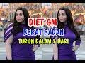 Cara menurunkan berat badan dengan Diet GM cukup 7 hari  7 Day GM Diet Plan To Lose Weight