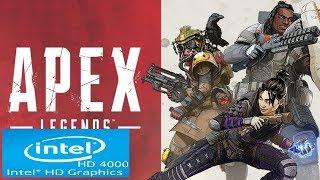 Apex Legends | Intel HD 4000 | Core i3 | Low Spec PC |