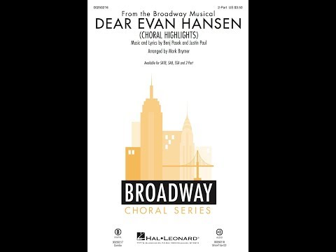 Dear Evan Hansen Choral Highlights 2Part  Arranged  Mark Brymer