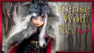 Review Cerise Wolf SDCC - Ever After High