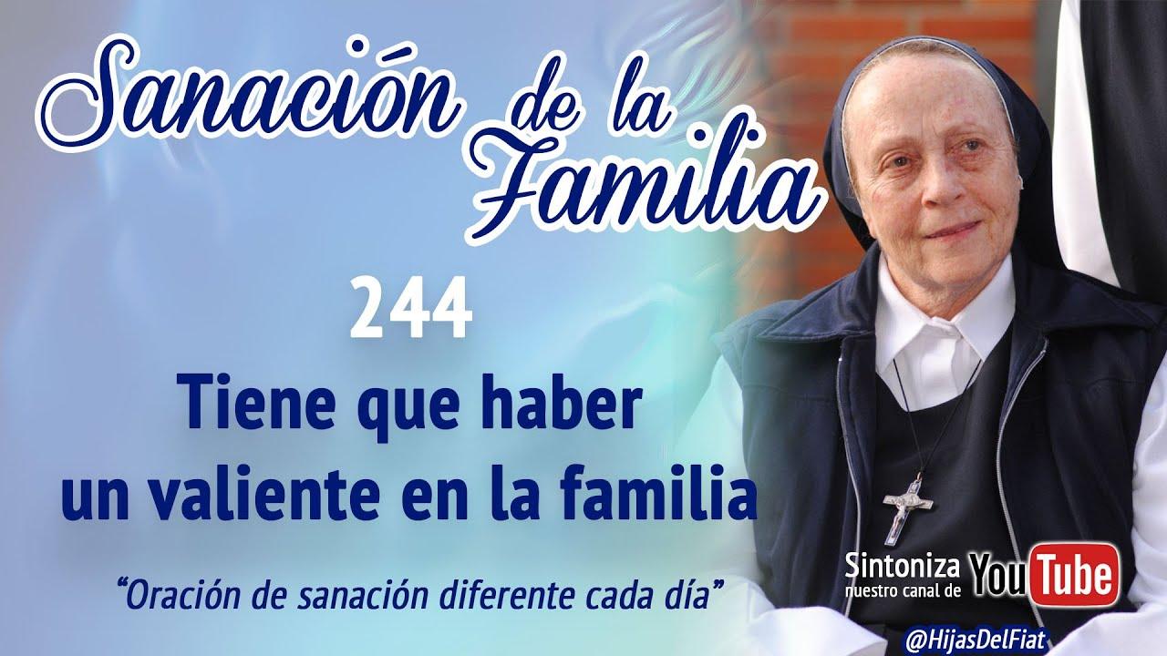 ESP. Sanación de la familia | 244 Tiene que haber un valiente en la familia
