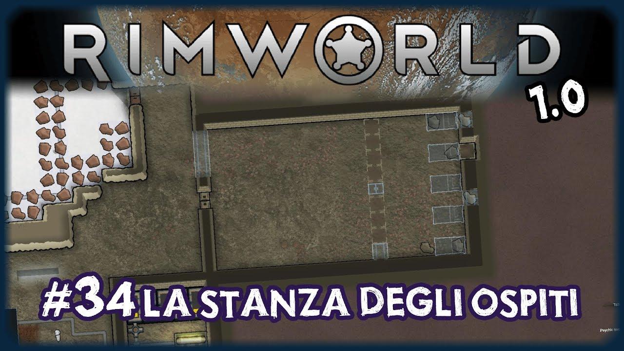 La stanza degli ospiti rimworld 34 trib ita youtube for Stanza degli ospiti