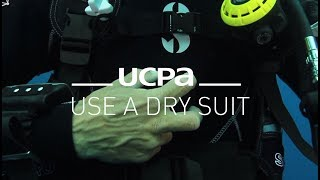 Diving tutorial UCPA #12 - How to use a dry suit
