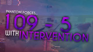 109-5 ON DESERT STORM WITH INTERVENTION ON ROBLOX PHANTOM FORCES!!