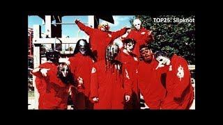 TOP25: Slipknot