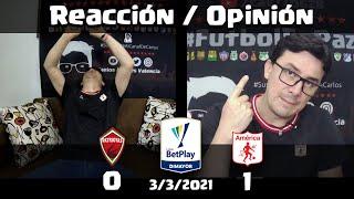 Reacciones Patriotas (0) vs (1) America de Cali | Opinion | Liga Betplay 2021 I
