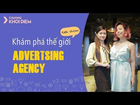 Talk Show Khám phá thế giới Advertising Agency
