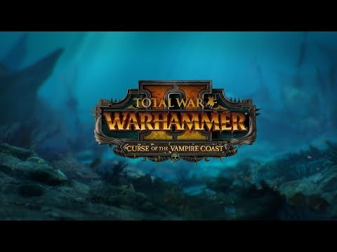Total War: WARHAMMER 2 - Curse of the Vampire Coast Trailer Reaction