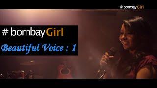 #Riyaa | #bombayGirl : Beautiful Voice : Teri Galiyan : Ek Villain A-cappella Version