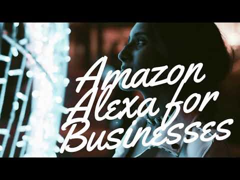 Amazon Alexa & Custom Skills to Grow Your Businesses and Brand