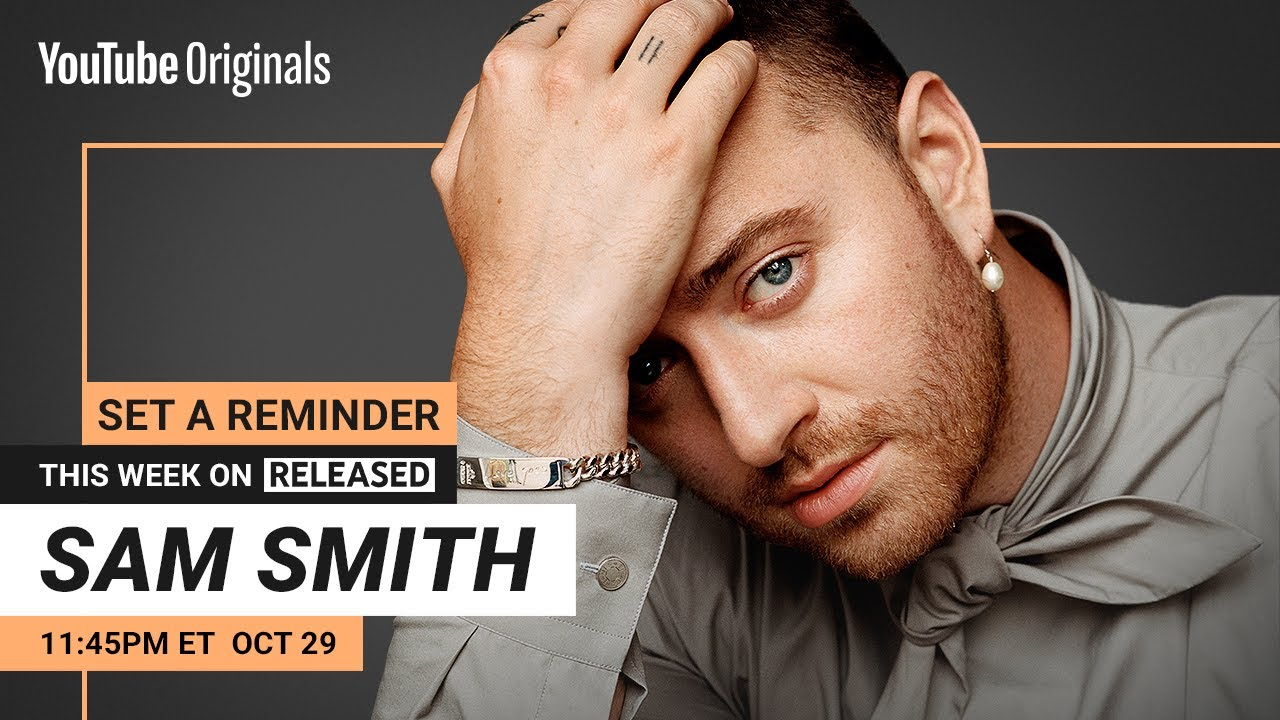 Sam Smith on RELEASED   Official Trailer
