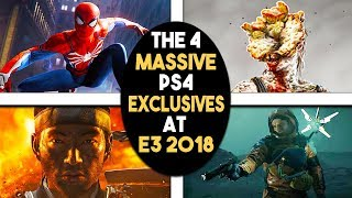 The 4 MASSIVE PS4 Exclusives at E3 2018! What You NEED to Know!