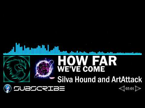 How Far We've Come - Silva Hound and ArtAttack (Balloon Party - 100 NFC)