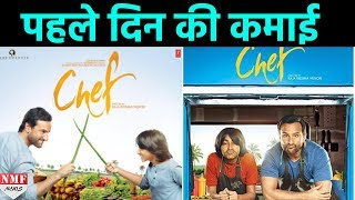 First Day Collection of Saif Ali Khan Movie 'Chef'