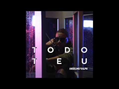 Anselmo Ralph - Todo Teu [Official Music Audio] 2016