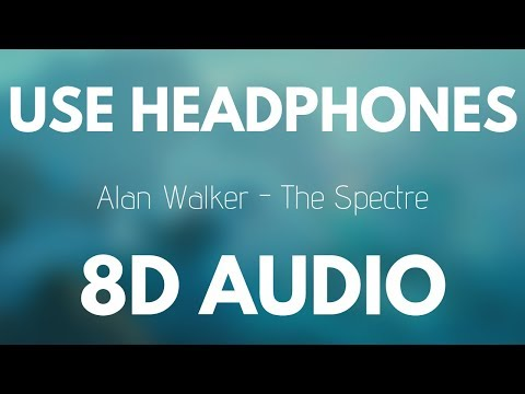 Alan Walker - The Spectre (8D AUDIO)