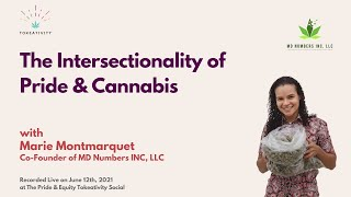 The Intersectionality of Pride & Cannabis with Marie Montmarque PREVIEW