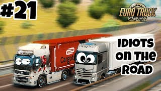 Euro Truck Simulator 2 Multiplayer: Idiots on the Road | Random & Funny Moments | #21