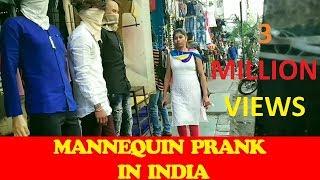 Mannequin Prank In India