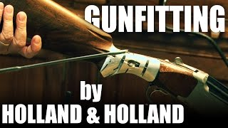 Gunfitting by Holland & Holland