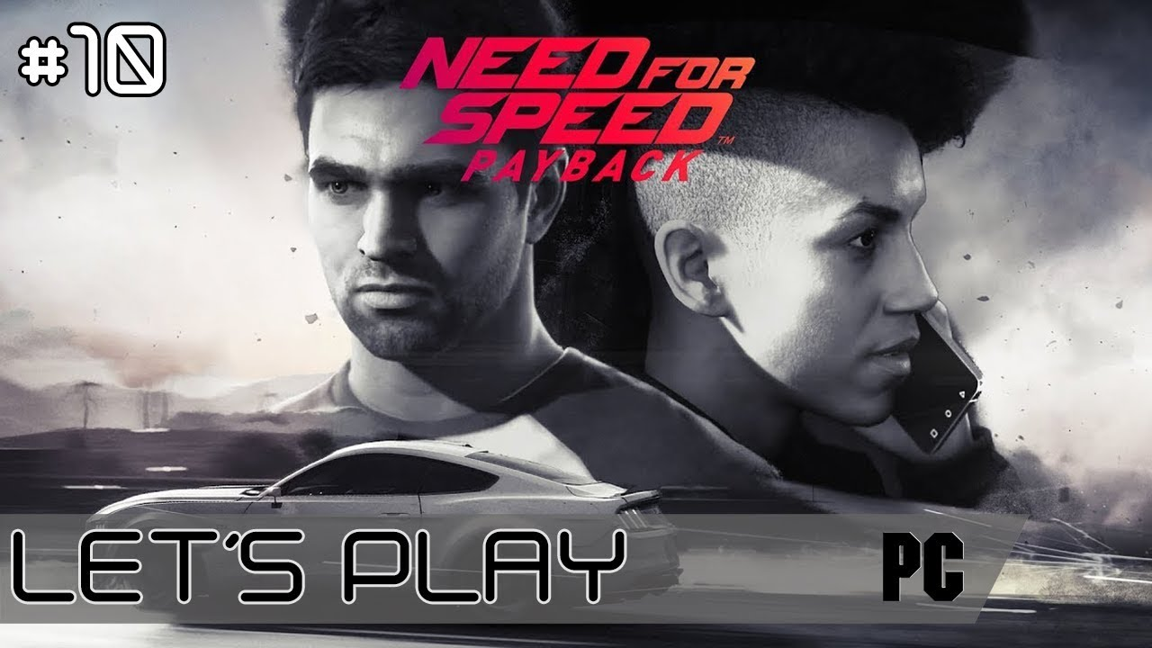 Need For Speed Payback Mano A Mano Let S Play 10 Fr Youtube